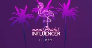 diventa bridal influencer